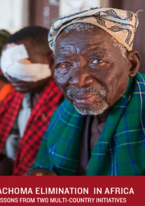 Trachoma Elimination in Africa: Lessons from two multi-country initiatives