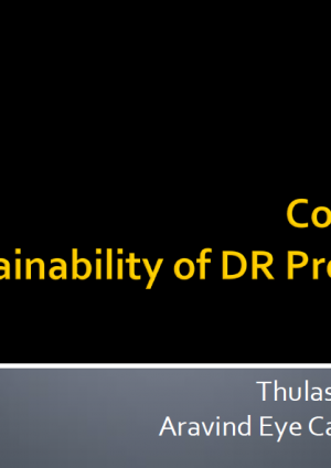 Costing & Sustainability of DR Programmes - Thulasiraj Ravilla