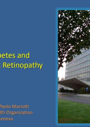 Diabetes and Diabetic Retinopathy Silvio Mariotti