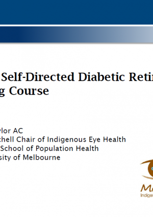 Online Self-Directed Diabetic Retinopathy Grading Course - Hugh Taylor