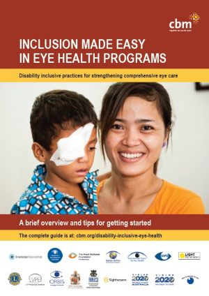 Inclusion Made Easy in Eye Health Programs - A Brief Overview and Tips for Getting Started