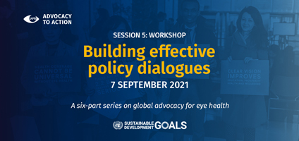 Building effective policy dialogues - IAPB Workshops