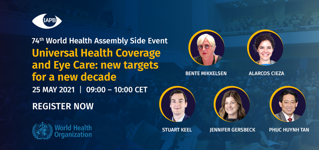 74th World Health Assembly Side Event – Universal Health Coverage and Eye Care: new targets for a new decade