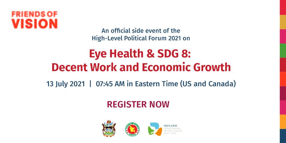 High-level Political Forum Side Event: Eye Health & SDG 8: Decent Work and Economic Growth