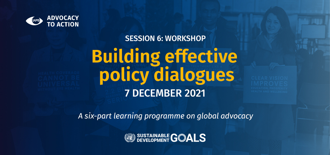 Advocacy to Action: Workshops - Building effective policy dialogues