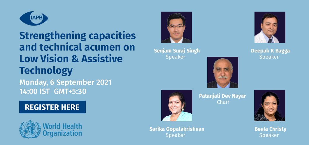 Webinar 3 - Strengthening capacities and technical acumen on Low Vision & Assistive Technology