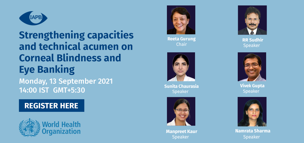 webinar 4 - Strengthening capacities and technical acumen on Corneal Blindness and Eye Banking