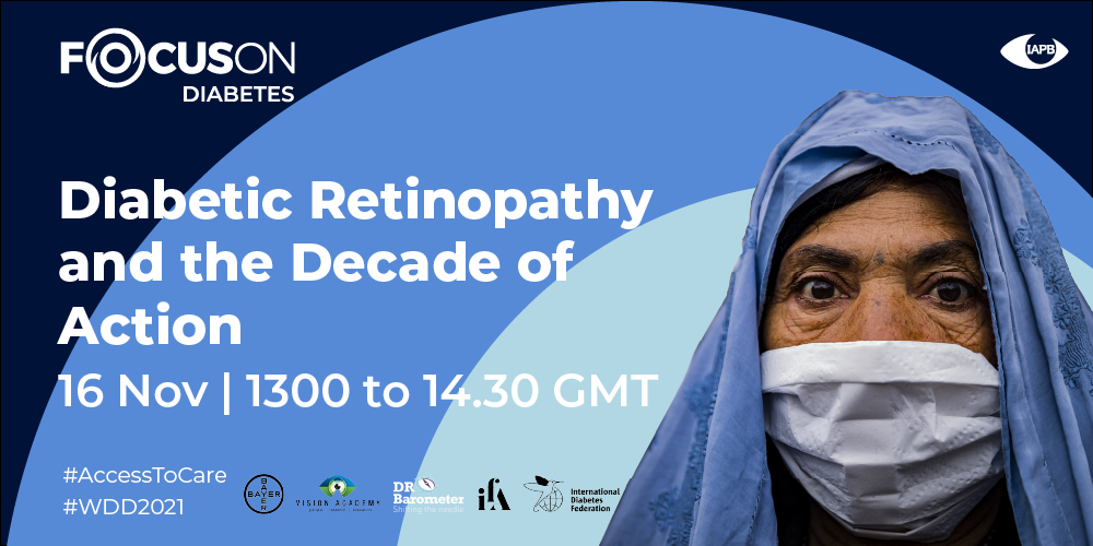 Diabetic Retinopathy and the Decade of Action - Regional Webinar 2