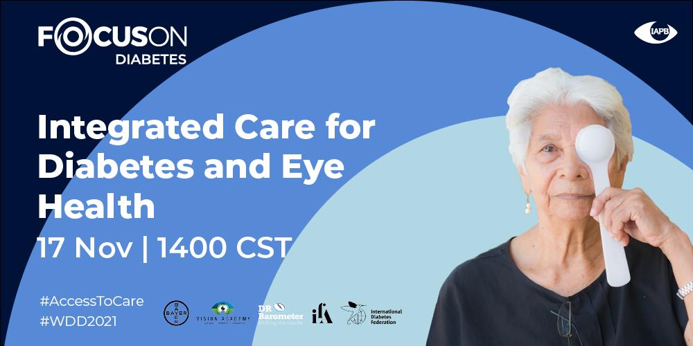 Integrated Care for Diabetes and Eye Health - Regional Webinar 3