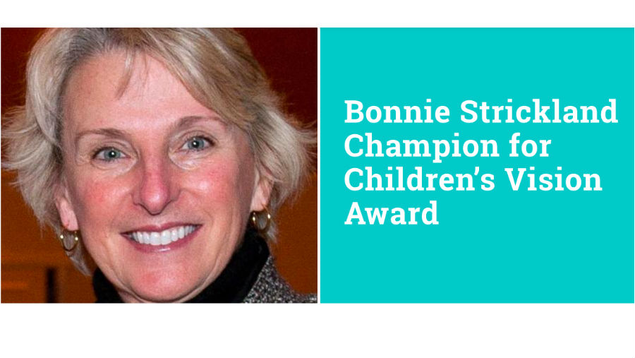 2018 Bonnie Strickland Champion for Children's Vision Award – Call for Nominations