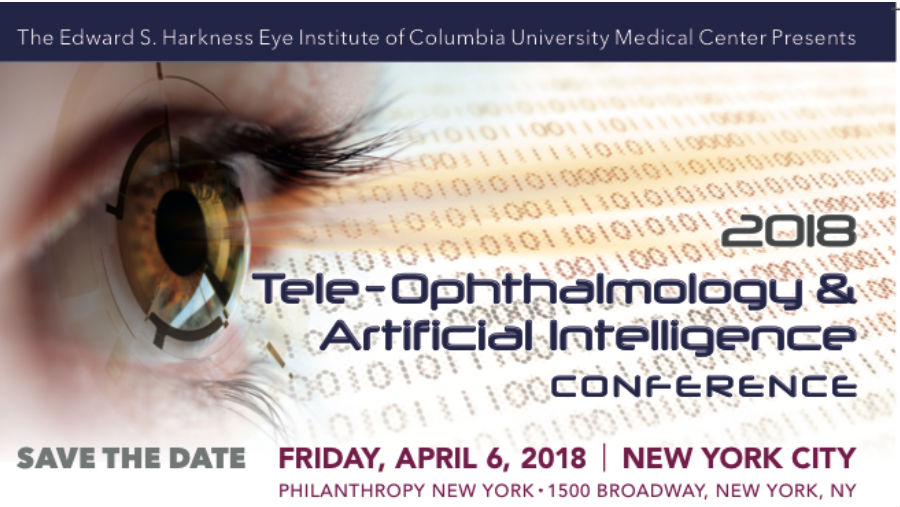 Save the Date for the 2018 Tele-Ophthalmology & AI Conference