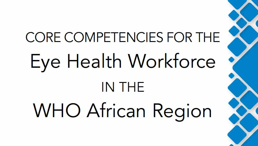 WHO Afro releases Core competencies for the Eye Health Workforce cover