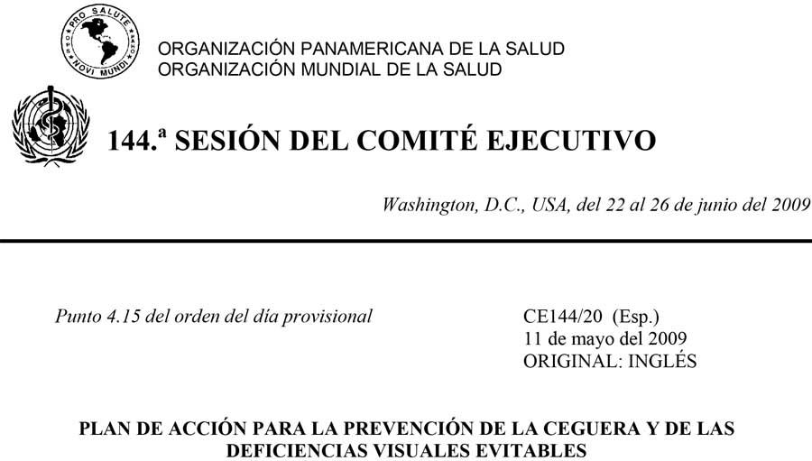 Alianza Estrategica Entre OPS/PAAO/IAPB Para La Lucha Contra La Limitación Visual