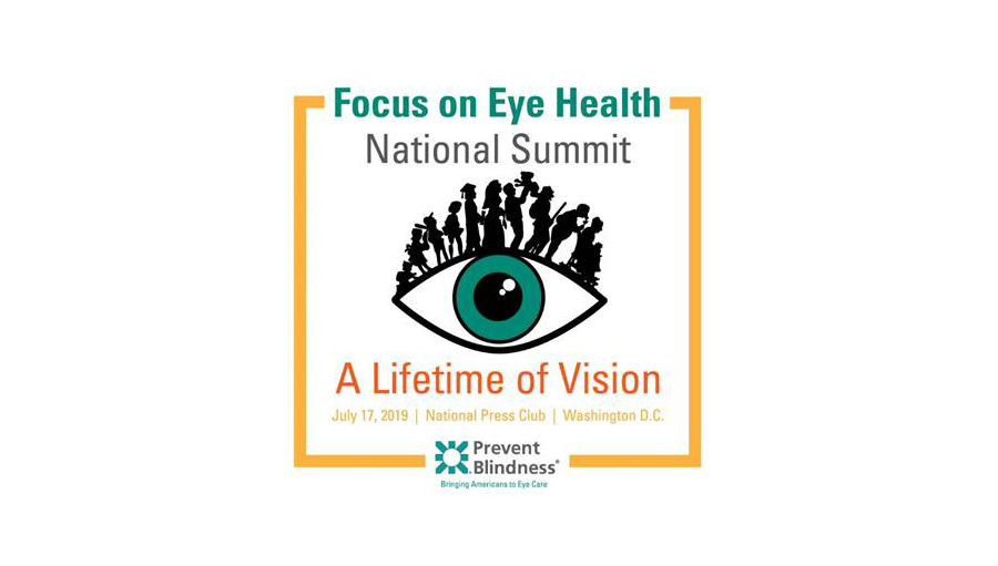 Story: Prevent Blindness 8th annual Focus on Eye Health National Summit