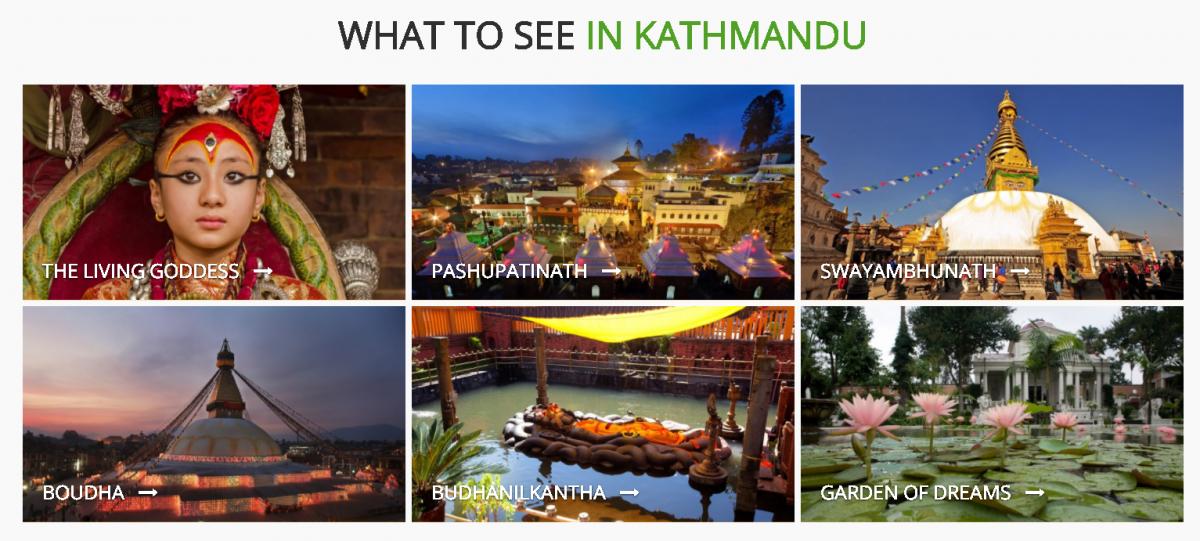 Thumbnail images of what to see in Katmandhu: The Living Goddess, Pashupatinath, Swayambhunath, Boudha, Budhanilkantha, Garden of Dreams