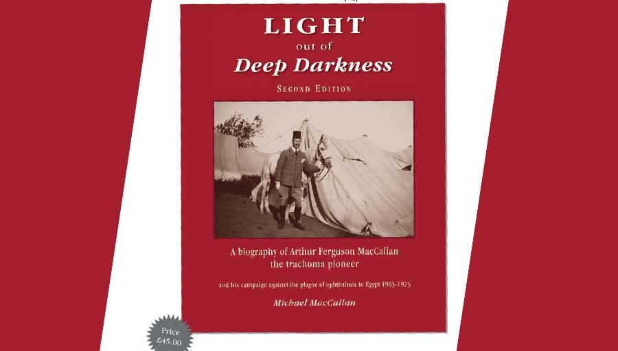 Book: Arthur Ferguson MacCallan Biography. Light out of deep darkness, cover