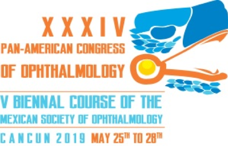 XXXIV Pan_American Congress of Ophthalmology - V Biennal Course of the Mexican Society of Ophthalmology - Cancun 2019, May 25th to 28th