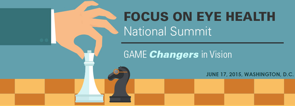 Focus on Eye Health: National Summit; Prevent Blindness