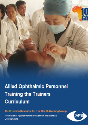 Allied Ophthalmic Personnel Training the Trainers Curriculum