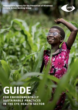 Guide for Environmentally Sustainable Practices in The Eye Health Sector